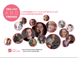 Hellah and Friends Cacaofabriek, Helmond